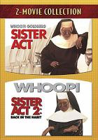 Cover image for 2-movie collection : sister act and sister act 2 : back in the habit