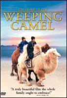 Cover image for The story of the weeping camel = Ingen numsil