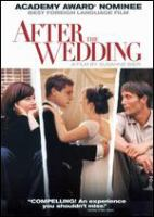 Cover image for After the wedding = [Efter brylluppet]