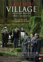 Cover image for Un village français. Season 6, 1945 = A French village