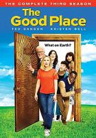 Cover image for The good place. The complete thrid season