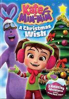 Cover image for Kate & Mim-Mim. A Christmas wish.
