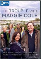 Cover image for The trouble with Maggie Cole