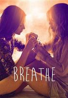 Cover image for Breathe = Respire