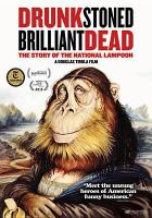 Cover image for Drunk stoned brilliant dead : the story of the National lampoon
