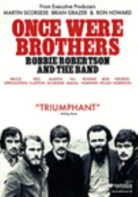 Cover image for Once were brothers : Robbie Robertson and The Band