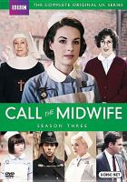 Cover image for Call the midwife. Season three