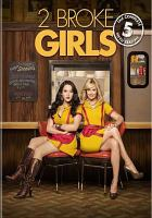 Cover image for 2 broke girls. The complete fifth season