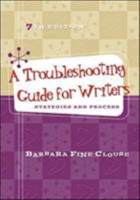 Cover image for A troubleshooting guide for writers : strategies and process