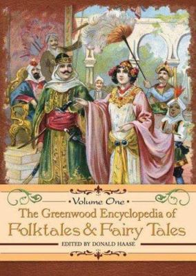 Cover image for The Greenwood encyclopedia of folktales and fairy tales