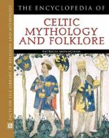 Cover image for The encyclopedia of Celtic mythology and folklore