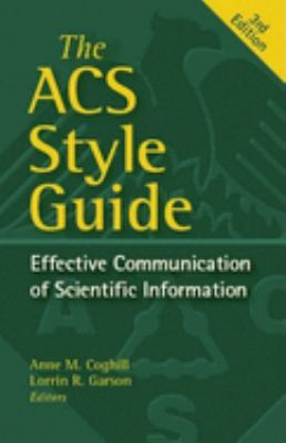 Cover image for The ACS style guide : effective communication of scientific information.