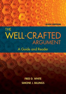 Cover image for Well-crafted argument : a guide and reader
