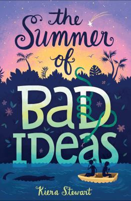Cover image for The summer of bad ideas