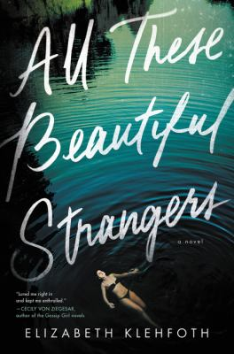 Cover image for All these beautiful strangers : a novel