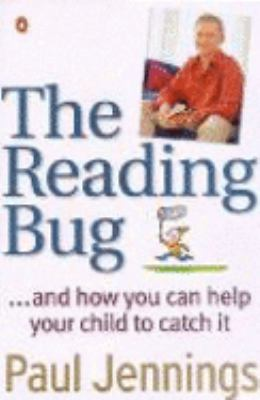 Cover image for The reading bug - and how you can help your child to catch it