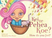 Cover image for Kei te pēhea koe? = How do you feel?
