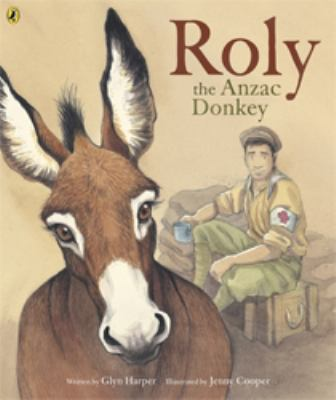 Cover image for Roly, the ANZAC donkey
