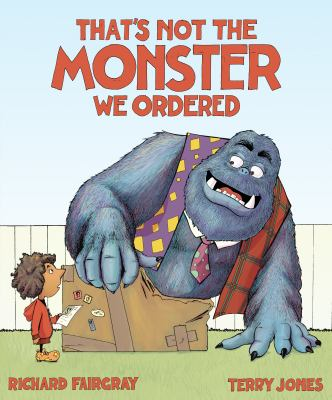 Cover image for That's not the monster we ordered