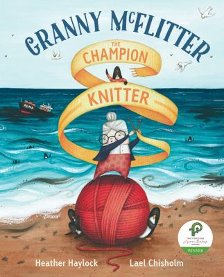 Cover image for Granny McFlitter, the champion knitter