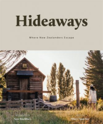 Cover image for Hideaways : where New Zealanders escape