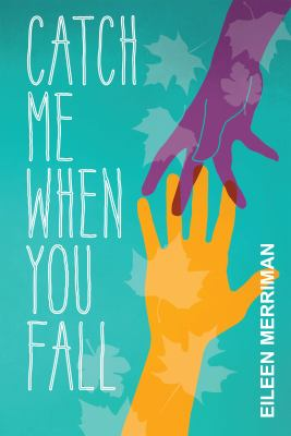 Cover image for Catch me when you fall