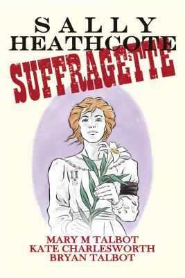 Cover image for Sally Heathcote : suffragette