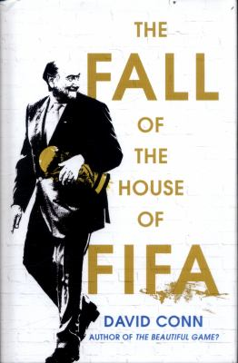 Cover image for The fall of the house of Fifa