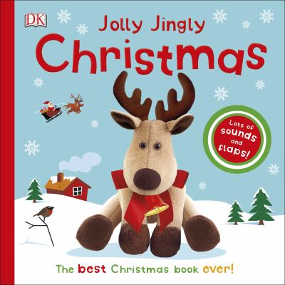 Cover image for Jolly Jingly Christmas: The Best Christmas Book Ever!