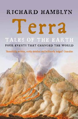 Cover image for Terra : tales of the earth : four events that changed the world
