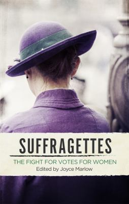 Cover image for Suffragettes : the fight for votes for women