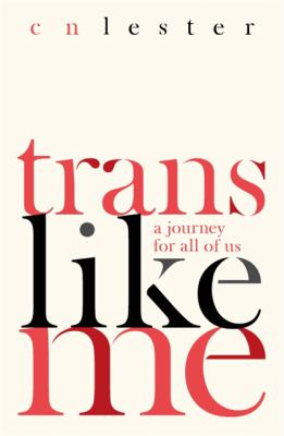 Cover image for Trans like me : a journey for all of us