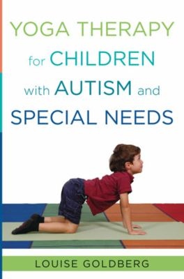 Cover image for Yoga therapy for children with autism and special needs