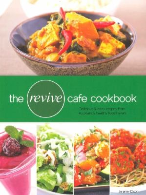 Cover image for The Revive Cafe cookbook