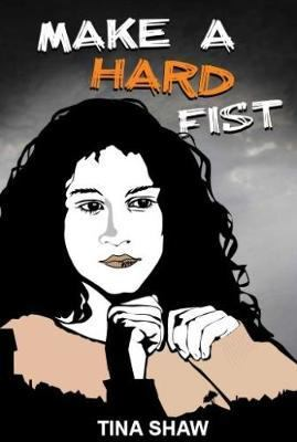 Cover image for Make a hard fist