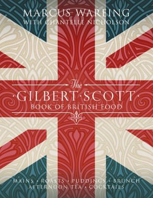 Cover image for The Gilbert Scott book of British food
