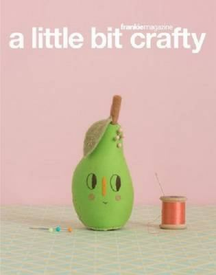 Cover image for A little bit crafty