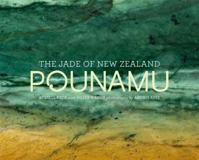 Cover image for Pounamu : the jade of New Zealand