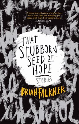 Cover image for That stubborn seed of hope : stories