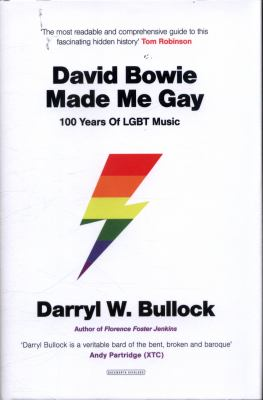 Cover image for David Bowie made me gay : 100 years of LGBT music