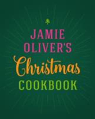 Cover image for Jamie Oliver's Christmas cookbook.