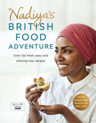 Cover image for Nadiya's British food adventure