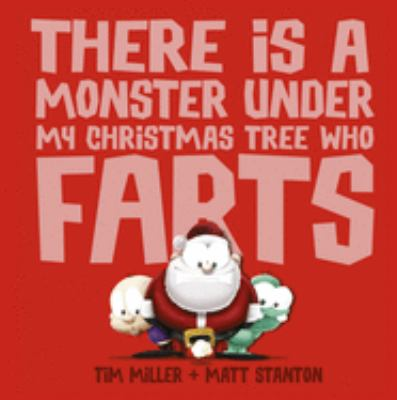 Cover image for There is a monster under my Christmas tree who farts