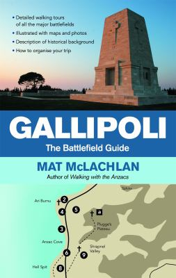 Cover image for Gallipoli : the battlefield guide