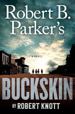 Cover image for Robert B. Parker's Buckskin