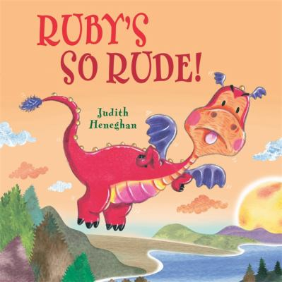 Cover image for Ruby's SO rude!