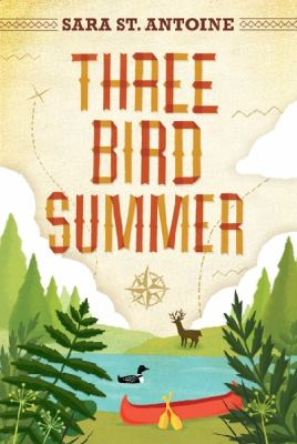 Cover image for Three Bird summer