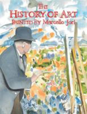 Cover image for The history of art [text (graphic novel)]