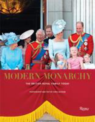 Cover image for Modern Monarchy: The British Royal Family Today