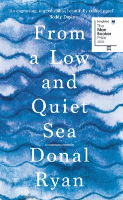 Cover image for From a low and quiet sea